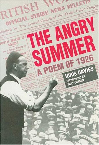 9780708310908: The Angry Summer: A Poem of 1926