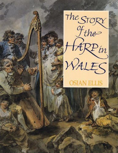 The Story of the Harp in Wales: Osian Ellis
