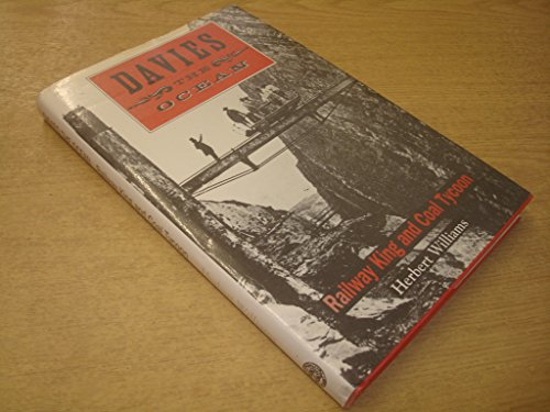 Davies the Ocean: Railway King and Coal: Williams, Herbert