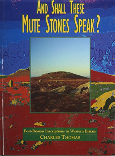 9780708311608: And Shall These Mute Stones Speak?