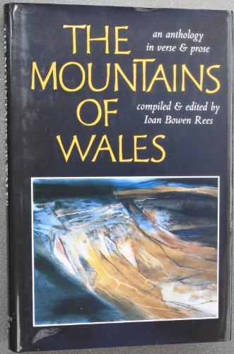 9780708311622: The Mountains of Wales: An Anthology in Verse and Prose