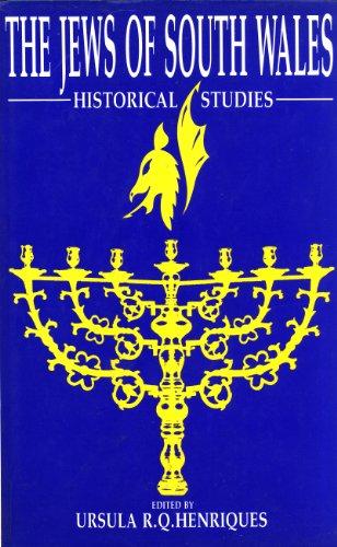 The Jews of South Wales: Historical Studies: Henriques, Ursula R Q