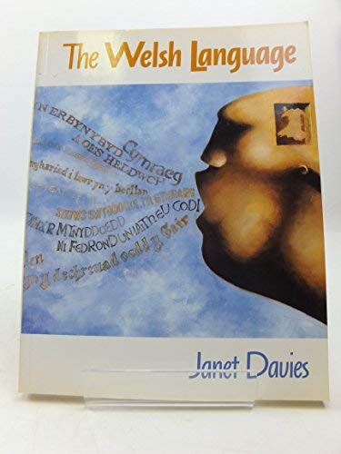 The Welsh Language: A History: Davies, Janet