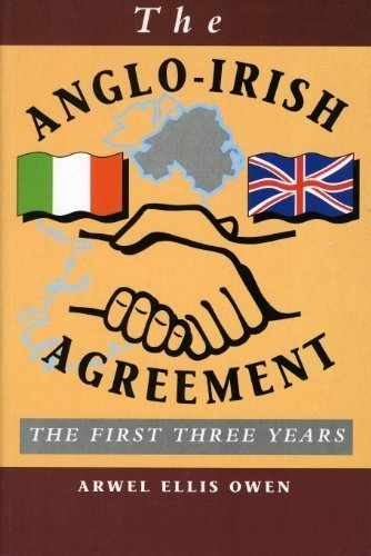 9780708312742: The Anglo-Irish Agreement: The First Three Years