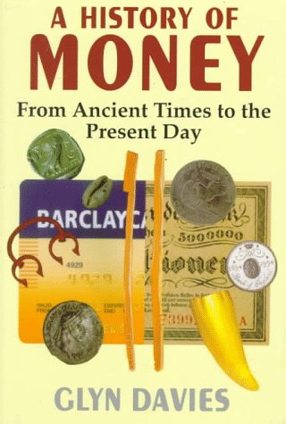 9780708313510: A History of Money: From Ancient Times to the Present Day