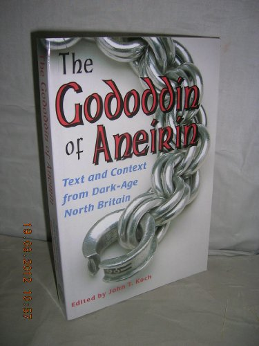 9780708313749: The Gododdin of Aneirin: Text and Context from Dark-Age North Britain