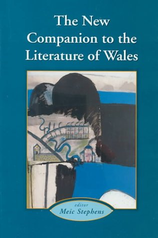 9780708313831: New Companion to the Literature of Wales (Cymru-Contemporary German Writers)
