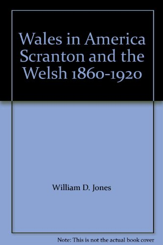 9780708313879: Wales in America Scranton and the Welsh 1860-1920
