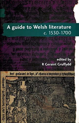 9780708314005: A Guide to Welsh Literature: 1530-1700 v. 3 (Cymru - Guide to Welsh Literature) (University of Wales Press - Guide to Welsh Literature)