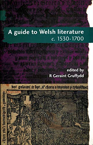 A Guide to Welsh Literature: 1530-1700 v.: A. O. H.