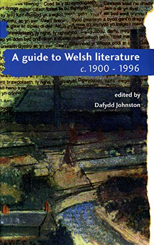 A Guide to Welsh Literature: 1900-1996 (University: A. O. H.