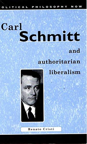 9780708314401: Carl Schmitt and Authoritarian Liberalism: Strong State, Free Economy