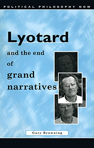 9780708314791: Lyotard and the End of Grand Narratives (University of Wales Press - Political Philosophy Now)