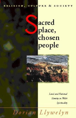 9780708315200: Sacred Place : Chosen People: Land and National Identity in Welsh Spirituality (Religion, Culture, and Society)