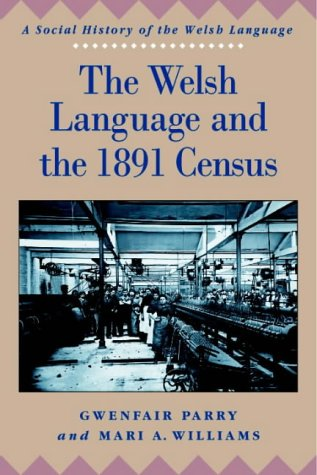 9780708315361: The Welsh Langauge and the 1891 Census (Social History of the Welsh Language)