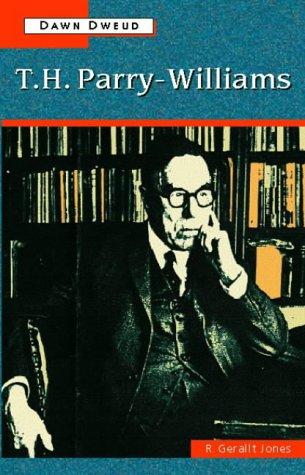 T. H. Parry-Williams: R Gerallt Jones