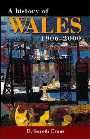 9780708315538: A History of Wales 1906-2000 (University of Wales Press - Histories of Wales)