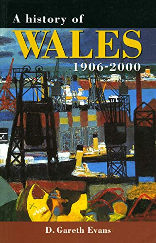 9780708315941: A History of Wales 1906-2000 (University of Wales Press - Histories of Wales)