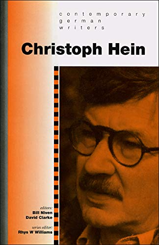 Christoph Hein (University of Wales Press - Contemporary German Writers): University of Wales Press