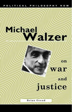 9780708316481: Michael Walzer on War and Justice (Political Philosophy Now)