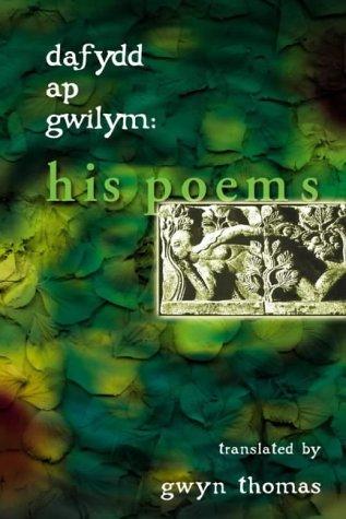9780708316641: Dafydd Ap Gwilym: His Poems