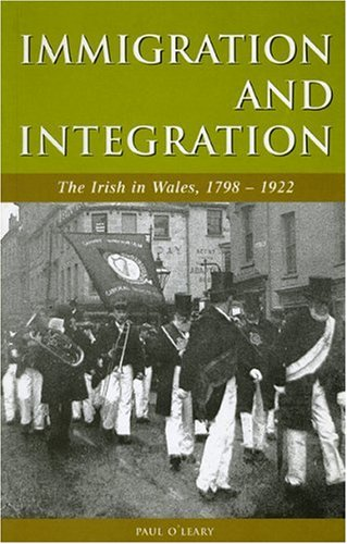 9780708317679: Immigration and Integration: The Irish in Wales