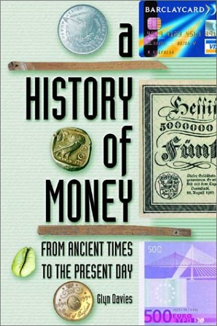 9780708317730: A History of Money: From Ancient Times to the Present Day