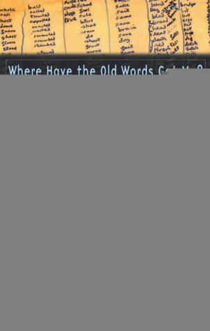 9780708317808: Where Have the Old Words Got Me?: Explications of Dylan Thomas's Collected Poems, 1934-1953