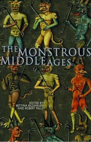 9780708318218: The Monstrous Middle Ages