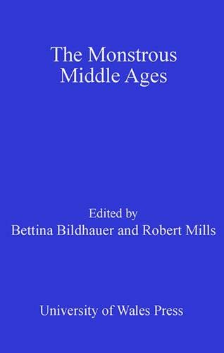 9780708318225: The Monstrous Middle Ages