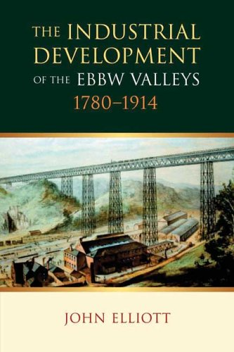 9780708318904: The Industrial Development of the Ebbw Valleys, 1780-1914