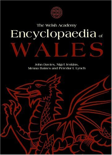 9780708319536: The Welsh Academy Encyclopaedia of Wales