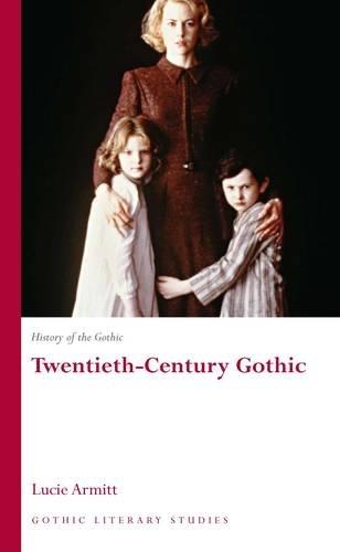 9780708320075: History of the Gothic: Twentieth-Century Gothic (University of Wales Press - Gothic Literary Studies) (v. 3)