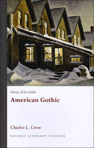 9780708320082: History of the Gothic: American Gothic (University of Wales Press - Gothic Literary Studies) (v. 4)