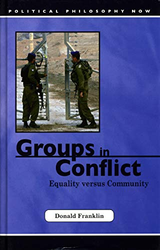 Groups in Conflict: Equality Versus Community: Franklin, Donald