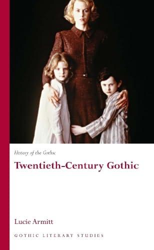 9780708320433: History of the Gothic: Twentieth-Century Gothic