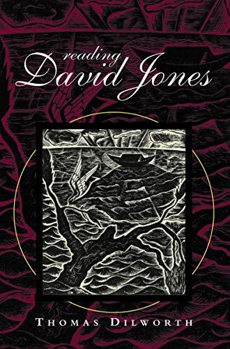 Reading David Jones (University of Wales Press: Dilworth, Thomas
