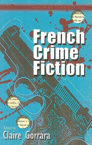 9780708321010: French Crime Fiction (European Crime Fictions)