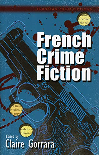 9780708321010: French Crime Fiction (European Crime Fictions)