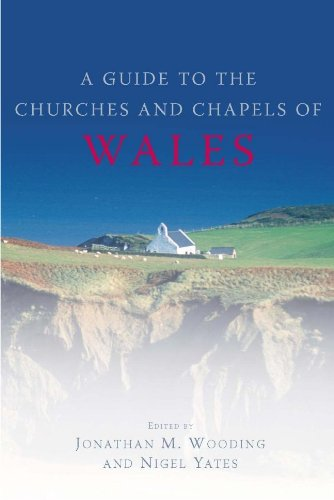A Guide To The Churches and Chapels: Wooding, Jonathan M.