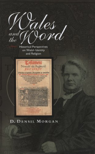9780708321218: Wales and the Word: Historical Perspectives on Religion and Welsh Identity (Bangor History of Religion) (University of Wales - Bangor History of Religion)