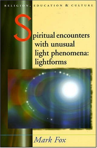 9780708321577: Spiritual Encounters with Unusual Light Phenomena: Lightforms