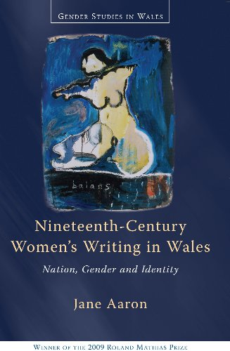 9780708322772: Nineteenth-Century Women's Writing in Wales: Nation, Gender and Identity (University of Wales Press - Gender Studies in Wales)