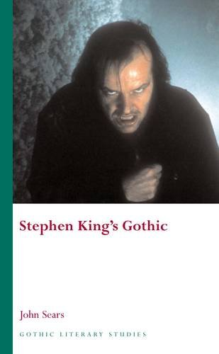 Stephen King s Gothic (Hardback): John Sears