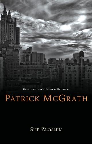 9780708323748: Patrick McGrath (University of Wales Press - Gothic Authors: Critical Revisions)