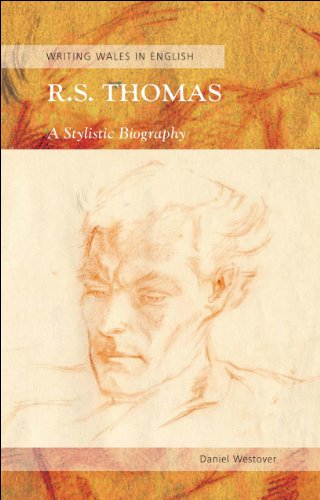 9780708324134: R. S. Thomas: A Stylistic Biography a Stylistic Biography a Stylistic Biography (University of Wales Press - Writing Wales in English)