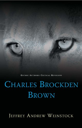 9780708324196: Charles Brockden Brown (Gothic Authors: Critical Revisions)