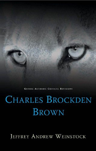 9780708324202: Charles Brockden Brown (Gothic Authors: Critical Revisions)