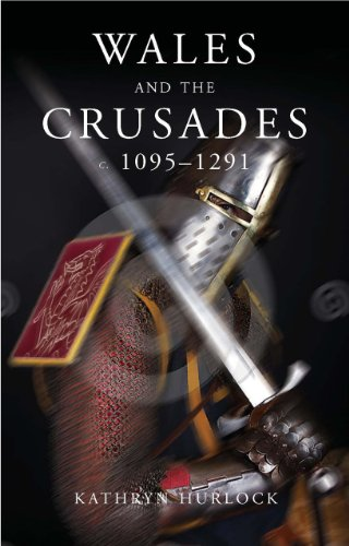 9780708324271: Wales and the Crusades: c. 1095 - 1291 (Studies in Welsh History)