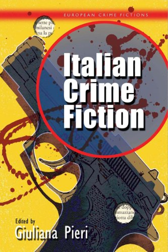 Italian Crime Fiction (CYMRU - European Crime Fictions)
